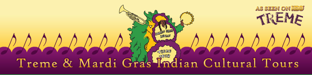 Treme and Mardi Gras Indian Cultural Tours
